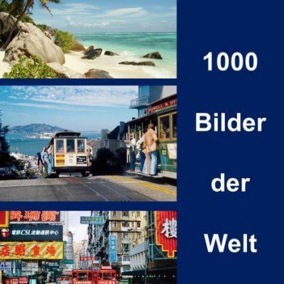 1000 Bilder der Welt