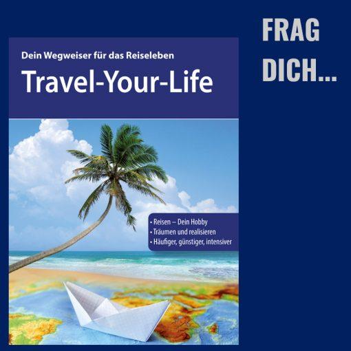 Frag Dich zum Reisen und Reisehobby